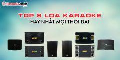8 Bộ Loa Karaoke Hay Nhất Mọi Thời Đại Giá Chỉ Từ 5tr500