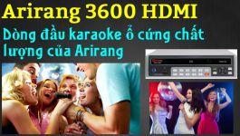 Đánh giá chất lượng Đầu Karaoke Arirang 3600 HDMI