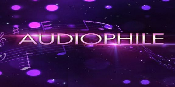 Audiophile là gì ?